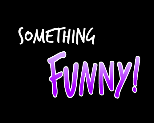 Something Funny An Improvised Sketch Based Comedy